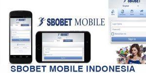 SBOBET MOBILE INDONESIA
