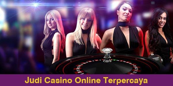 Judi Casino Online Terpercaya